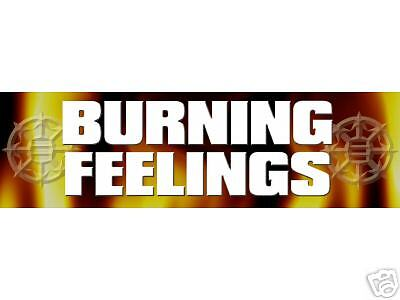 BURNING FEELINGS