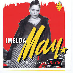 IMELDA MAY - NO TURNING BACK - 1st CD FROM 2007 - RARE ROCKABILLY CD