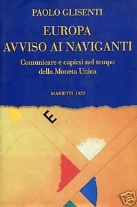 Paolo Glisenti  EUROPA AVVISO AI NAVIGANTI