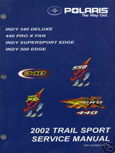 2002 POLARIS  TRAIL SPORT INDY SERVICE MANUAL