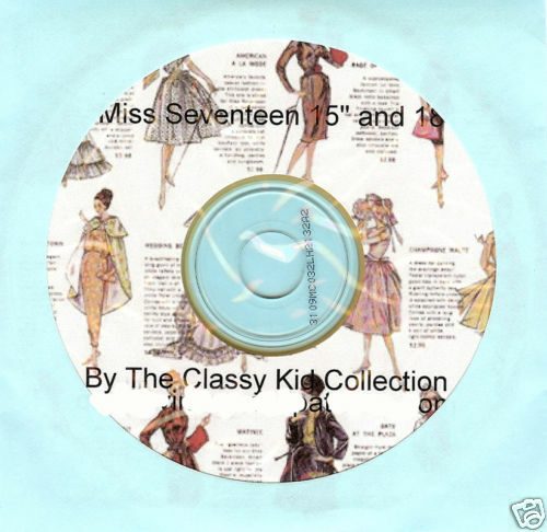 For 18 & 15 Miss Seventeen Fashion Doll Patterns On Cd