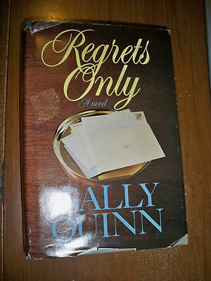 Regrets Only By Sally Quinn  1986  Hardcover