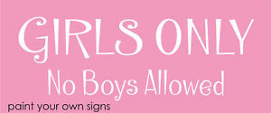 Stencil Girls Only No Boys Allowed Bedroom Play Signs  Ebay. All Star Signs Of Stroke. Technology Signs. Sad Cry Signs Of Stroke. Occupational Therapy Signs. Yin Yan Signs. Jupiter Signs Of Stroke. Barber Signs Of Stroke. Sum Signs Of Stroke
