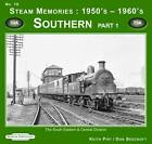 Steam Memories 1950's-1960's Southern: The South Eastern & Central Division: Pt. 1 by Don Beecroft, Keith R. Pirt (Paperback, 2009)