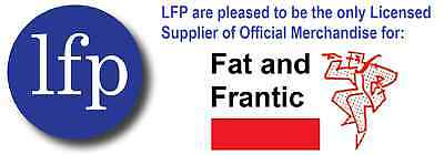 LFP and Fat and Frantic