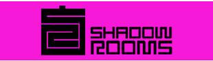 Shadowrooms