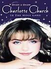 Charlotte Church - Dream A Dream - Charlotte Church In The Holy Land (DVD, 2000)