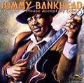 Please Accept My Love von Tommy Bankhead (2006)