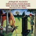 Missa Malheur Me Bat/Missa Fortuna Desperata von Peter Phillips,The Tallis Scholars (2009)