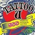 Tattoo U von Michael Rivilis (2009, Taschenbuch)