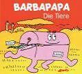 Barbapapa. Die Tiere von Talus Taylor (2009, Gebundene Ausgabe)