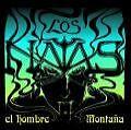 El Hombre Montana von Los Natas (2006)