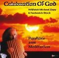 Celebration Of God-Panflöte von Wilfried Michael & Stock, Frederick Zapp (2001)