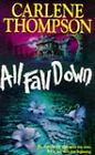All Fall Down by Carlene Thompson (Paperback, 1995)
