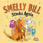 Smelly Bill Stinks Again by Daniel Postgate (Paperback, 2007)