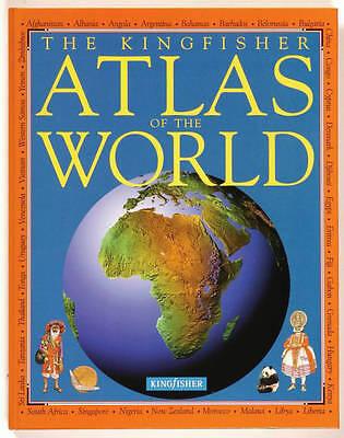 The Kingfisher Atlas of the World (World Atlas), Steele, Philip, Very Good Book