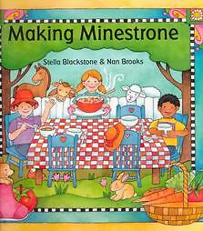 Making-Minestrone-by-Stella-Blackstone-2000-Hardcover-Stella-Blackstone-Hardcover-2000