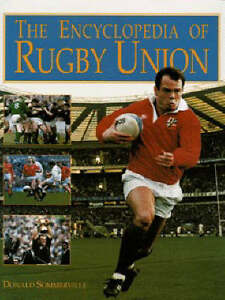 The-Encyclopedia-of-Rugby-Union-Sommerville-Donald-Book