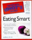 The Complete Idiot's Guide to Eating Smart by Marion Dane Bauer, Joy Bauer (Paperback, 1998)