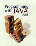 Programming with Java, Holmes, Barry, Used; Good Book