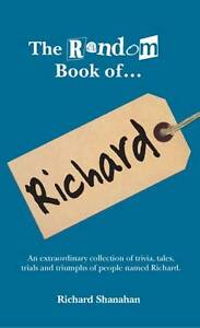 The Random Book of... Richard by Richard...