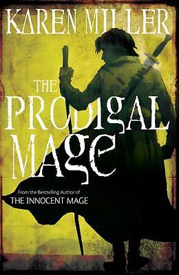 The Prodigal Mage: Book one (Fishermans Children 1)  Karen Miller Book