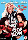 We Have To Stop Now - Series 1 - Complete (DVD, 2010)
