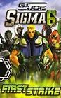G.I. Joe: Sigma Six - First Strike (DVD, 2006)