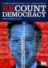 Recount Democracy (DVD, 2008)