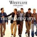 Unbreakable: The Greatest Hits von Westlife (2002)