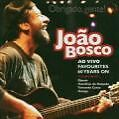 Favourites 60 Years On (Live) von Joao Bosco (2007)