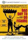 Bad Day to Go Fishing (DVD, 2011)