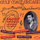 Various Artists - Gulf Coast Grease (The Sandy Story, Vol. 1, 1996)