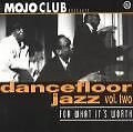 Mojo Club Vol.2-For What Its Worth von Various Artists (1999)