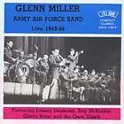 Glenn Miller - Live 1943-1944 (Live Recording, 2013)