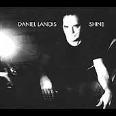 Shine by Daniel Lanois (Producer) (CD, O...