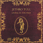 Jethro Tull - Living in the Past (1990)