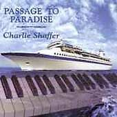 Passage To Paradise by Shaffer, Charlie