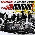 Ignition! by The Brian Setzer '68 Comeback Special/Brian Setzer (CD, Jun-2001, Surfdog Records)