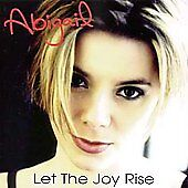Let the Joy Rise [Single] by Abigail (CD...