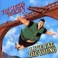 FAT MUSIC VOL. V... Live fat, Die young PUNK!!! - Deutschland - FAT MUSIC VOL. V... Live fat, Die young PUNK!!! - Deutschland