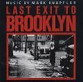 Last Exit To Brooklyn - Mark Knopfler, Ost