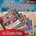 Ihre 20 Größten Erfolge von Peter und seine Oberschwäbischen Dorfmusikan Schad (2003)