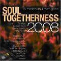 Soul Togetherness 2008 von Various Artists (2008)