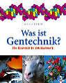 Megatech. Was ist Gentechnik? von David Jefferis