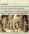 300 Jahre Altranstädter Konvention, 300 Jahre Schlesische Toleranz von Frank Metasch (2007, Kunststoffeinband)