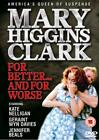 Mary Higgins Clark - For Better....For Worse (DVD, 2004)