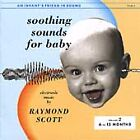 Raymond Scott - Soothing Sounds for Baby, Vol. 2 (6 to 12 Months, 1999)