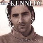 Brian Kennedy - Better Man (1999)