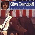 Glen Campbell - Country Classics (1997)